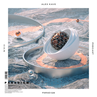 ALEX KAVE — PARADIGM N°013 [30|03|2016]