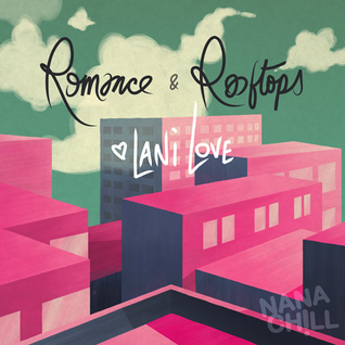 Romance & Rooftops