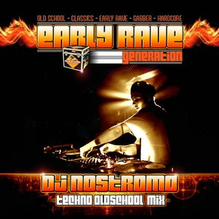 EARLY RAVE GENERATION EXCLUSIVE MIX BY DJ NOSTROMO