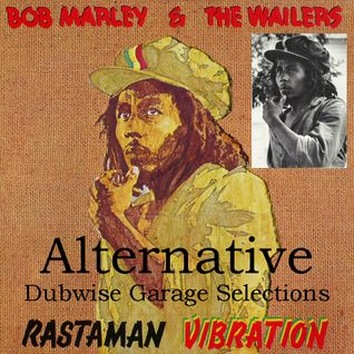 Rastaman Vibration - Dubwise Garage Alternative Selections