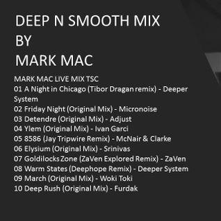 DEEP N SMOOTH MIX BY MARK MAC