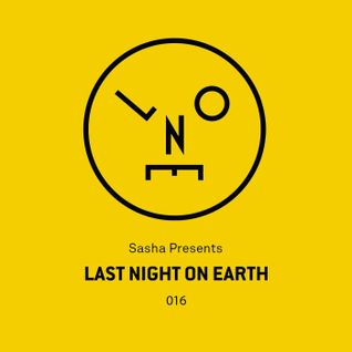 Sasha - Last Night On Earth 016 (August 2016)