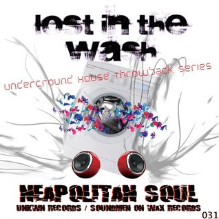 LOST IN THE WASH PODCAST 031 - NEAPOLITAN SOUL