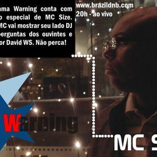 Warning Radio Show N.º 95 - Edição Especial - Entrevista MC Size