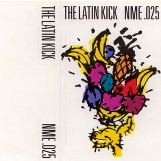 The Latin Kick ~ NME 025
