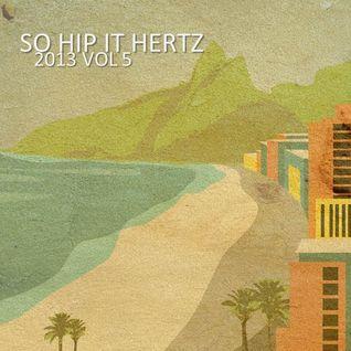 So Hip It Hertz 2013 Vol 5