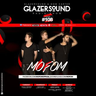 Glazersound Radio Show Episode #108_Guest MOFOM