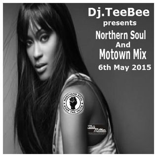 Northern Soul & Motown Mix 6th May 2015