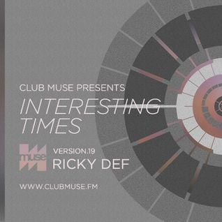 Interesting Times: Version.19 - Ricky Def