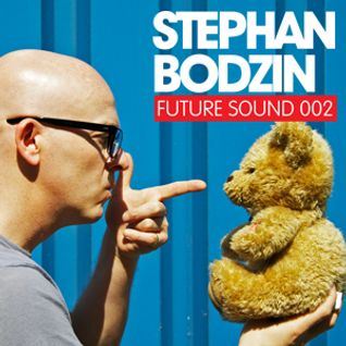 Future Sound 002 :: Stephan Bodzin