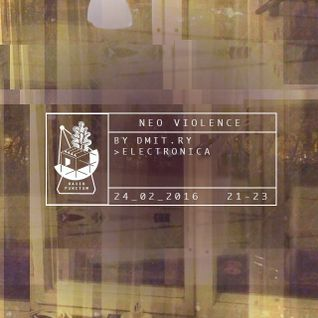 Neo Violence 02/16 by Dmit.ry