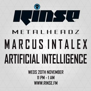 Marcus Intalex, Artificial Intelligence - Metalheadz, Rinse FM (20-11-2013)