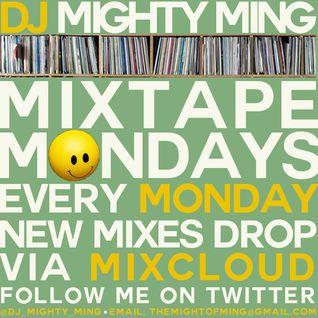 DJ Mighty Ming Presents: Mixtape Mondays 22