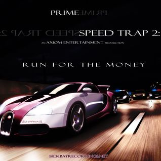 PRIME - SPEED TRAP 2: RUN FOR THE MONEY (2014)