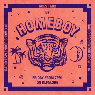 Radio Esplendor #3.16. w/Homeboy