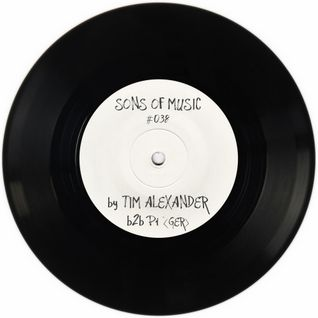SONS OF MUSIC #038 by TIM ALEXANDER b2b Pi