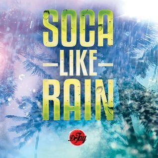 SOCA LIKE RAIN