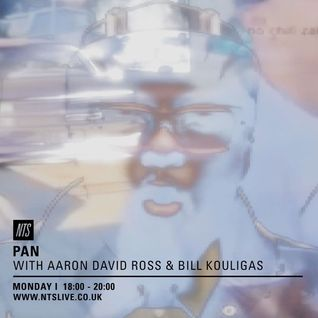 PAN w/ Aaron David Ross & Bill Kouligas - 7th December 2015