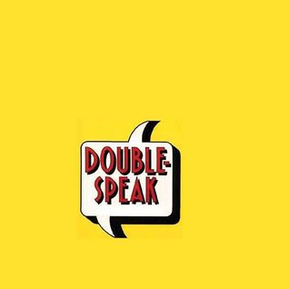 DoubleSpeak Episode 3: The Case of Homelessness