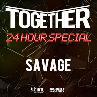 Savage Ft MC Fantom @ TOGETHER LIVE STREAM 24 HOUR SPECIAL