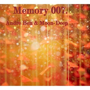 Memory 007. (Mixed by Andre Ben & Moon-Deep)