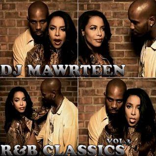 Dj Mawrteen - R&B Classics Vol. 3