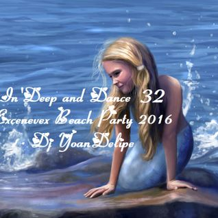 """♪ @YoanDelipe """"InDeep and Dance 32"""""""