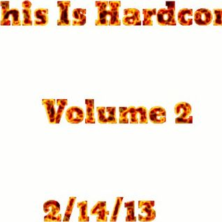 This Is Hardcore Volume 2