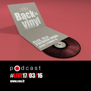 #cox #PatrickVidal  #Alex. Dj.A #vinyle #live #17032016