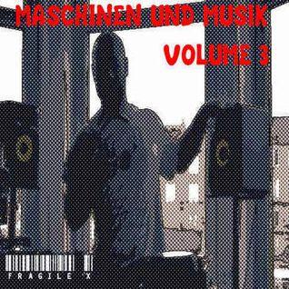 Maschinen Und Musik (Volume 3)