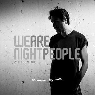 Ben Hoo - We Are Night People #106