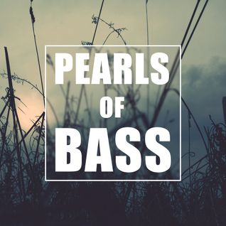 PEARLS OF BASS - Trap Mix 05/15