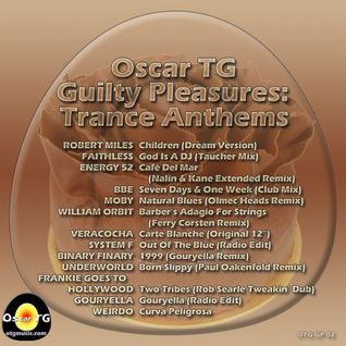 Guilty Pleasures Vol 2 - Trance Anthems