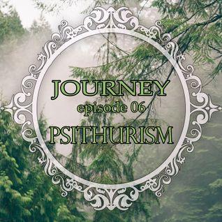 JOURNEY Episode 06 - Psithurism