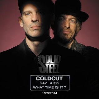 Solid Steel Radio Show 19/9/2014 Part 1 + 2 - Coldcut