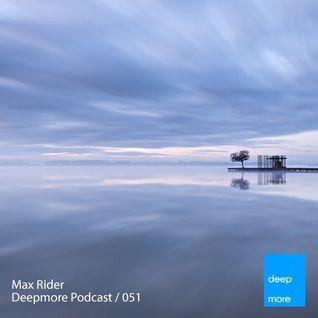 Max Rider - Deepmore Podcast 051
