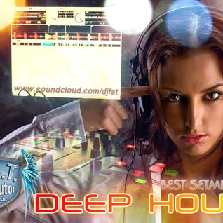 Dj F.A.T. - Best Deep House setmix vol3