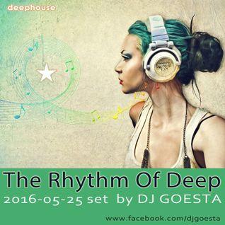 DJ Gösta -The Rhythm Of Deep Mix (DeepHouse Set 2016-5)