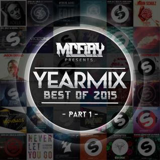 McFlay - YEARMIX BEST OF 2015 [Part 1] (Deep & Future House)