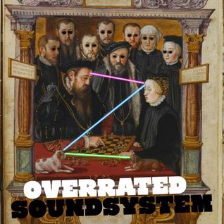 Overrated Soundsystem #1