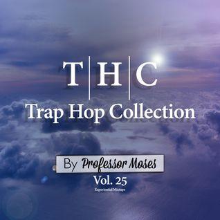 T.H.C. Trap Hop Collection Vol. 25