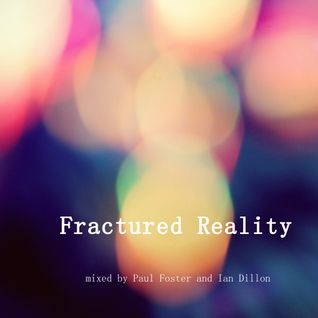 Fractured Reality with b2b with Paul Welsh (progressive house and trance)