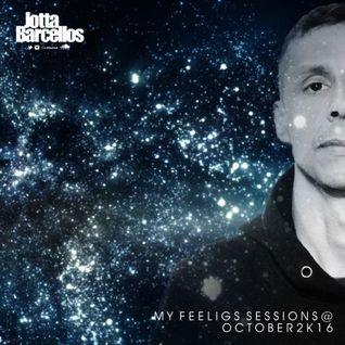 Jotta Barcellos @ My Feelings Sessions - October 2k16