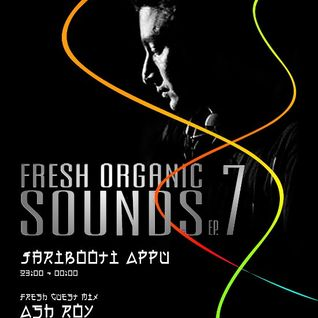 Fresh Organic Sounds Ep 7 Hosted by Jaribooti Appu at Tenzi.fm