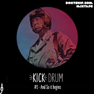 Dontskip.com - Kick Drum #1 (And so it begins)