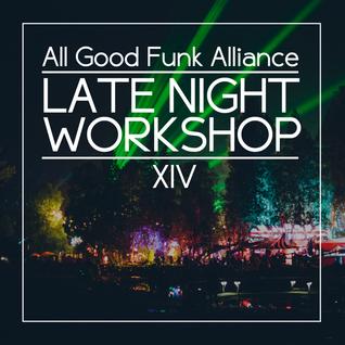 All Good Funk Alliance - Late Night Workshop 14