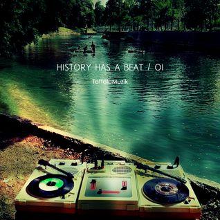 ToffoloMuzik - History has a beat 01