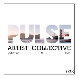 Pulsecast Episode 022 - Curated by LoM