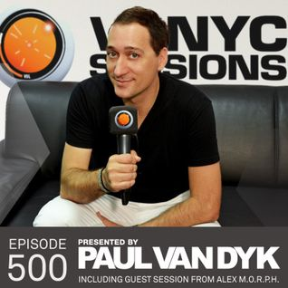 Paul van Dyk's VONYC Sessions 500 – Alex M.O.R.P.H.