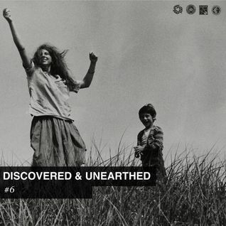 Discovered & Unearthed #6